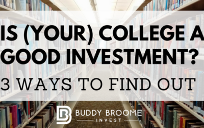 Is (Your) College a Good Investment? 3 Ways To Find Out
